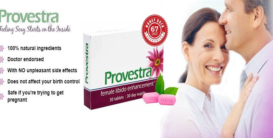 Provestra(Women Sex Pills) Review – Boost Your Sexual Desire Now!